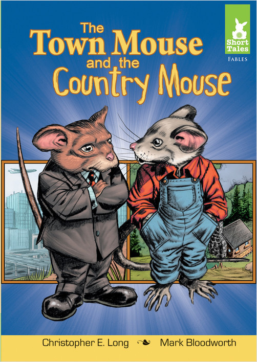 Cover: The Town Mouse and the Country Mouse