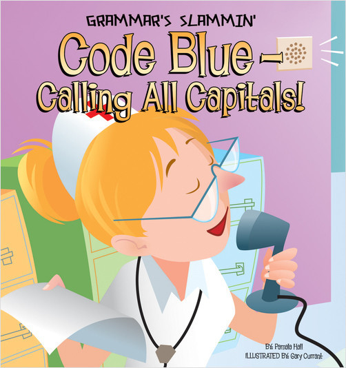 Cover: Code Blue-Calling All Capitals!