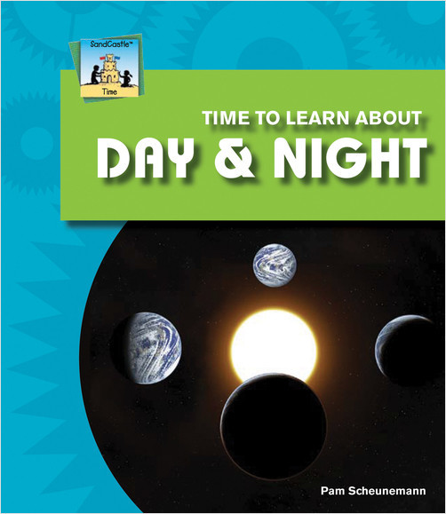 Cover: Time to Learn about Day & Night