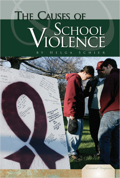Cover: The Causes of School Violence