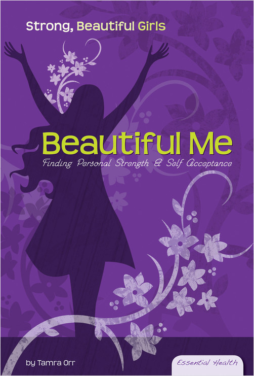 Cover: Beautiful Me: Finding Personal Strength & Self-Acceptance