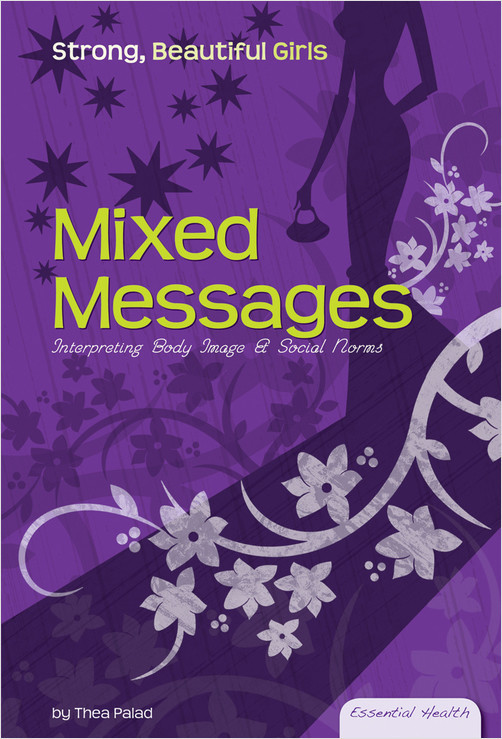 Cover: Mixed Messages: Interpreting Body Image & Social Norms