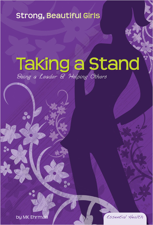 Cover: Taking a Stand: Being a Leader & Helping Others