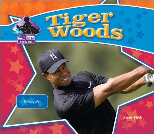 Cover: Tiger Woods:Famous Golfer