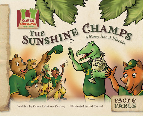 Cover: Sunshine Champs: A Story About Florida