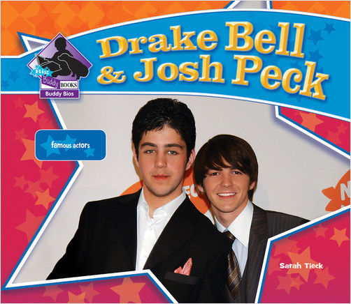 Cover: Drake Bell & Josh Peck:Famous Actors