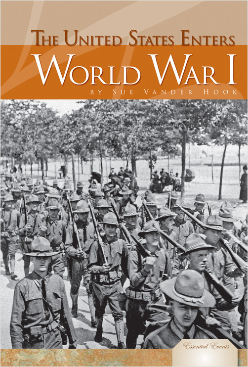 Cover: The United States Enters World War I