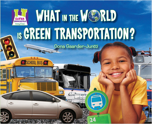 Cover: What in the World Is Green Transportation?