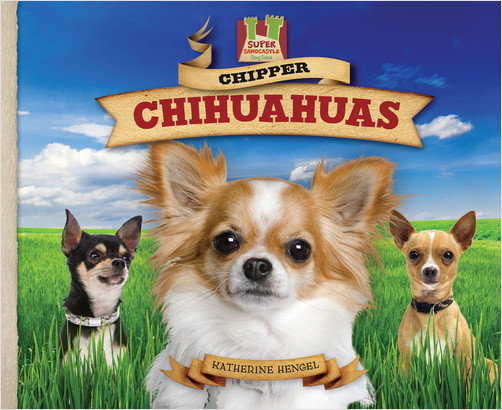 Cover: Chipper Chihuahuas