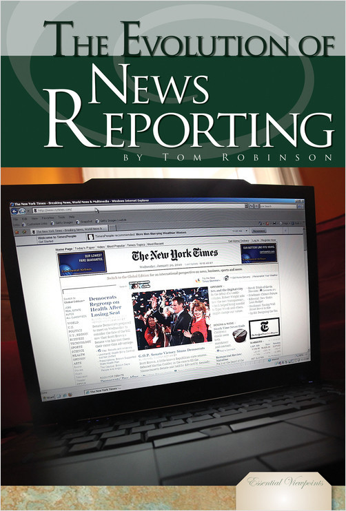 Cover: The Evolution of News Reporting