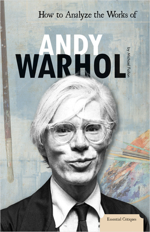 Cover: How to Analyze the Works of Andy Warhol