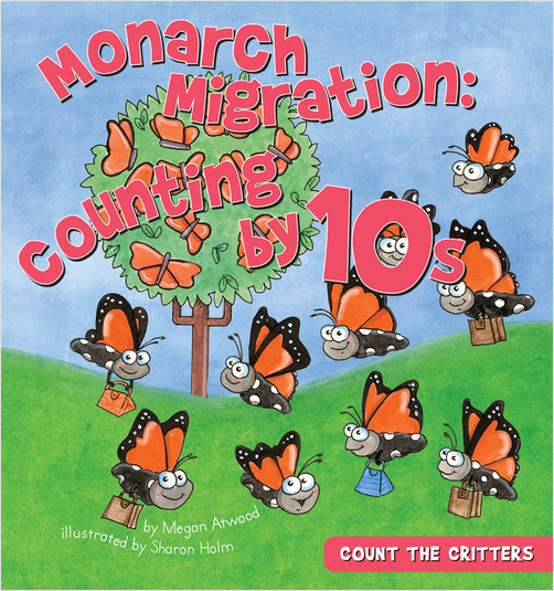 Cover: Monarch Migration:Counting by 10s