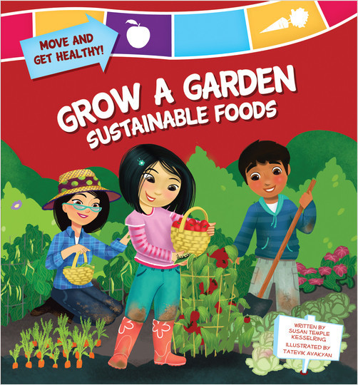 Cover: Grow a Garden: Sustainable Foods
