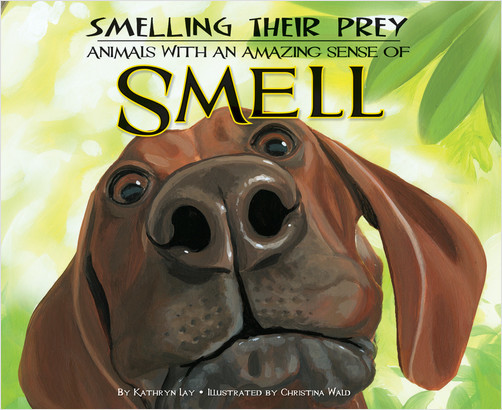 Cover: Smelling Their Prey