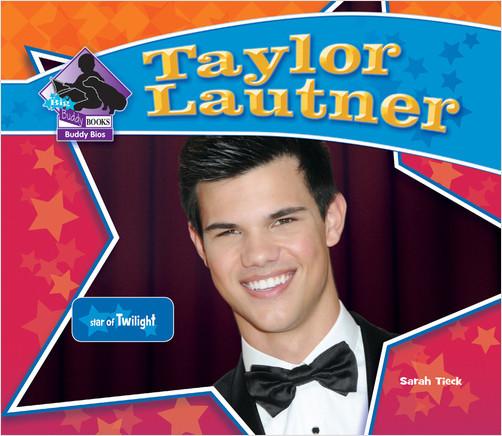 Cover: Taylor Lautner:Star of Twilight