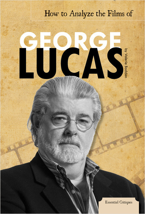 Cover: How to Analyze the Films of George Lucas