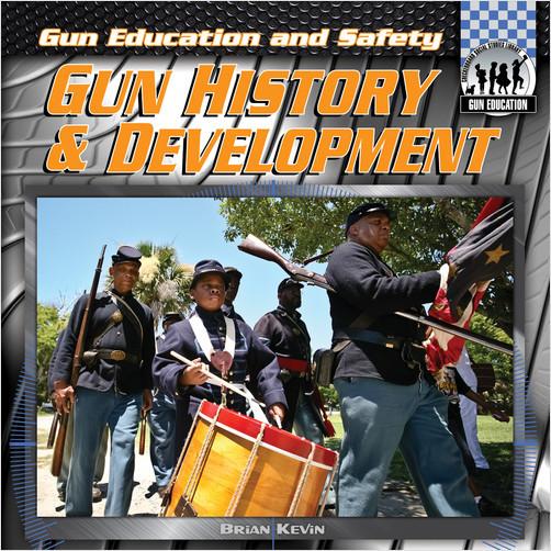 Cover: Gun History & Development