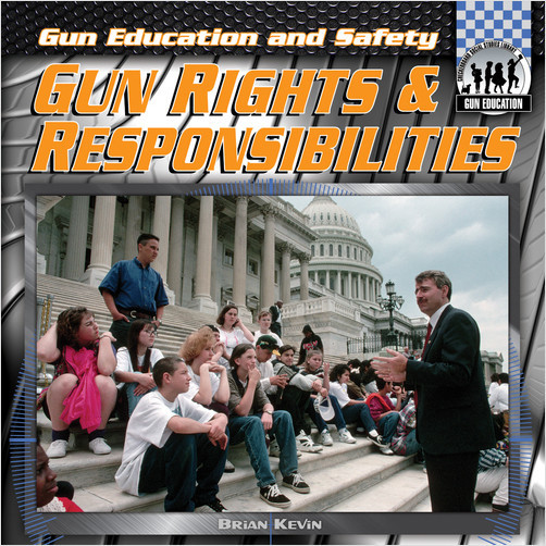 Cover: Gun Rights & Responsibilities