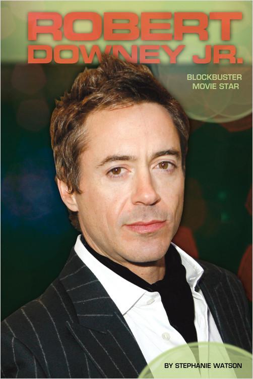 Cover: Robert Downey Jr.: Blockbuster Movie Star
