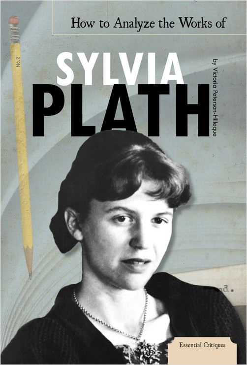 Cover: How to Analyze the Works of Sylvia Plath