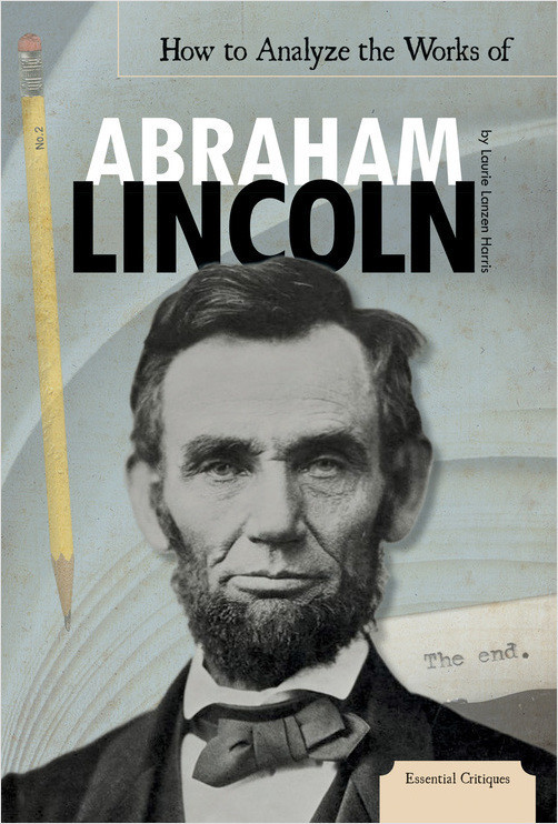 Cover: How to Analyze the Works of Abraham Lincoln