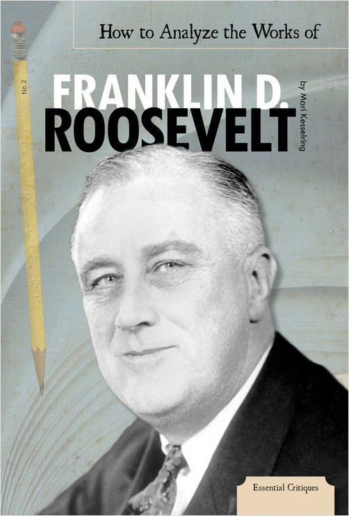 Cover: How to Analyze the Works of Franklin D. Roosevelt