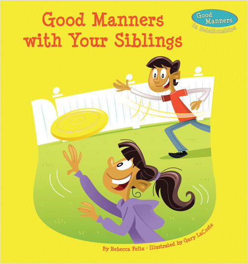 Cover: Good Manners with Your Siblings