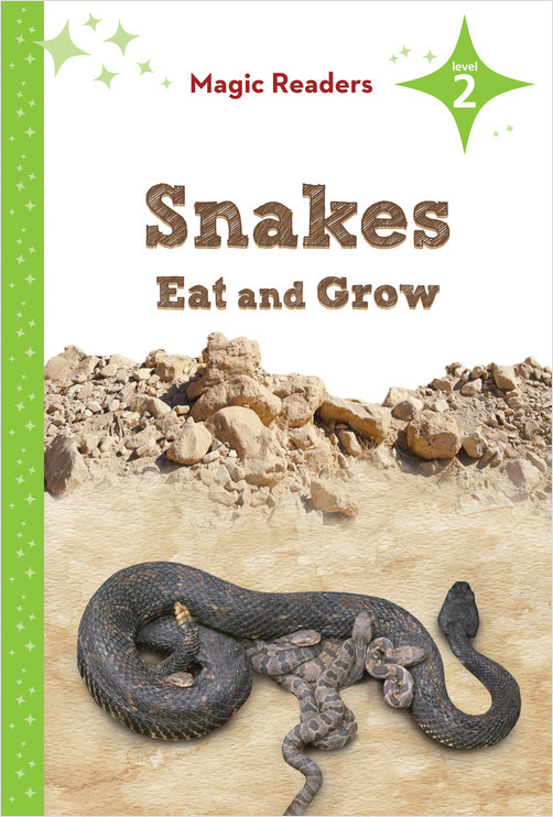 Cover: Snakes Eat and Grow: Level 2