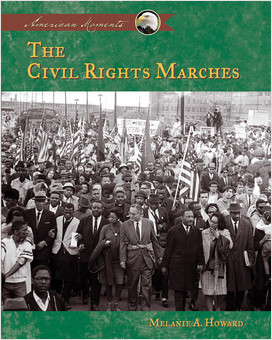 Cover: The Civil Rights Marches
