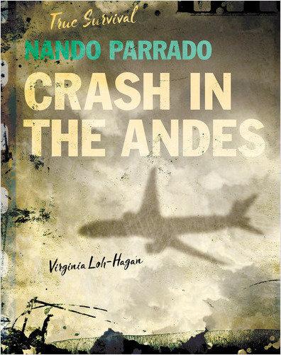 Cover: Nando Parrado: Crash in the Andes