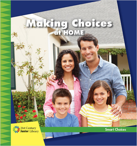 Cover: Making Choices at Home