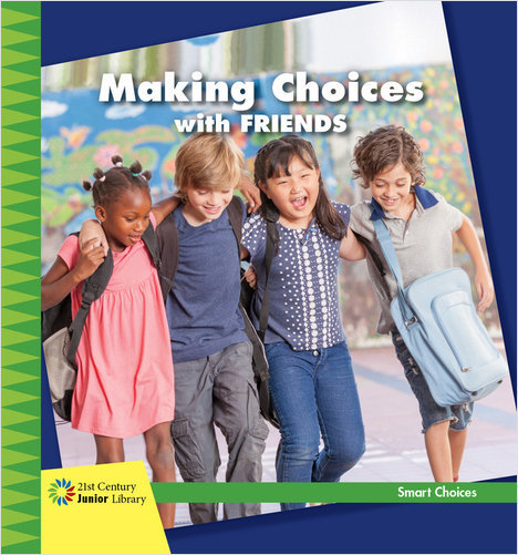 Cover: Making Choices with Friends
