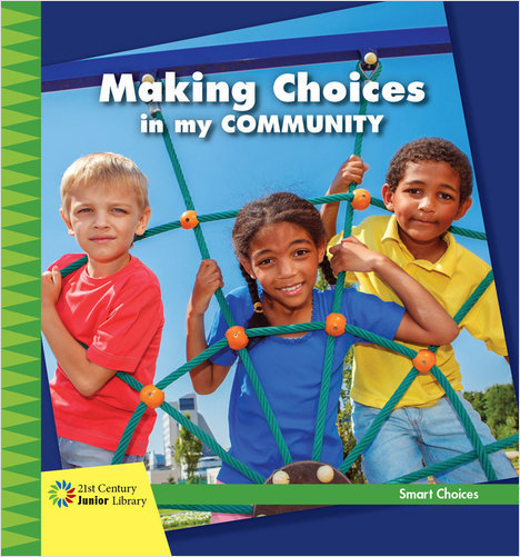 Cover: Making Choices in my Community
