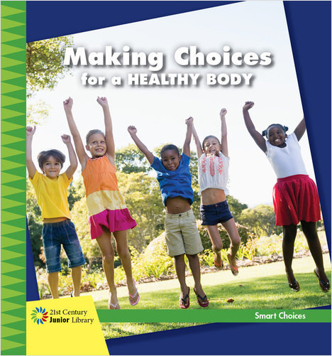 Cover: Making Choices for a Healthy Body
