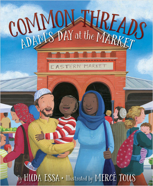 Cover: Common Threads: Adam's Day at the Market