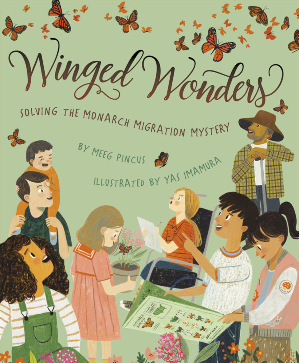Cover: Winged Wonders: Solving the Monarch Migration Mystery