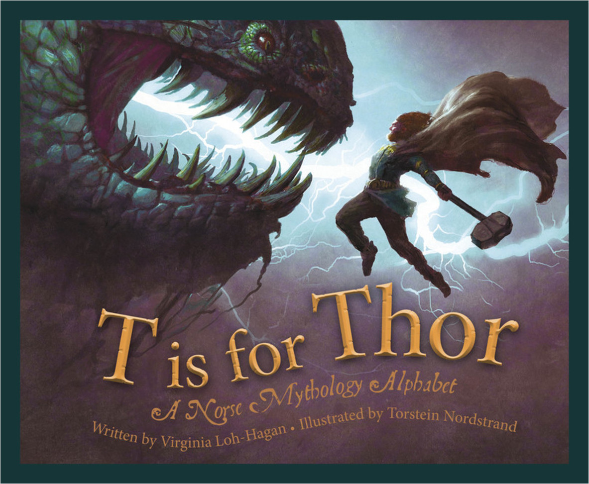 Cover: T is for Thor: A Norse Mythology Alphabet