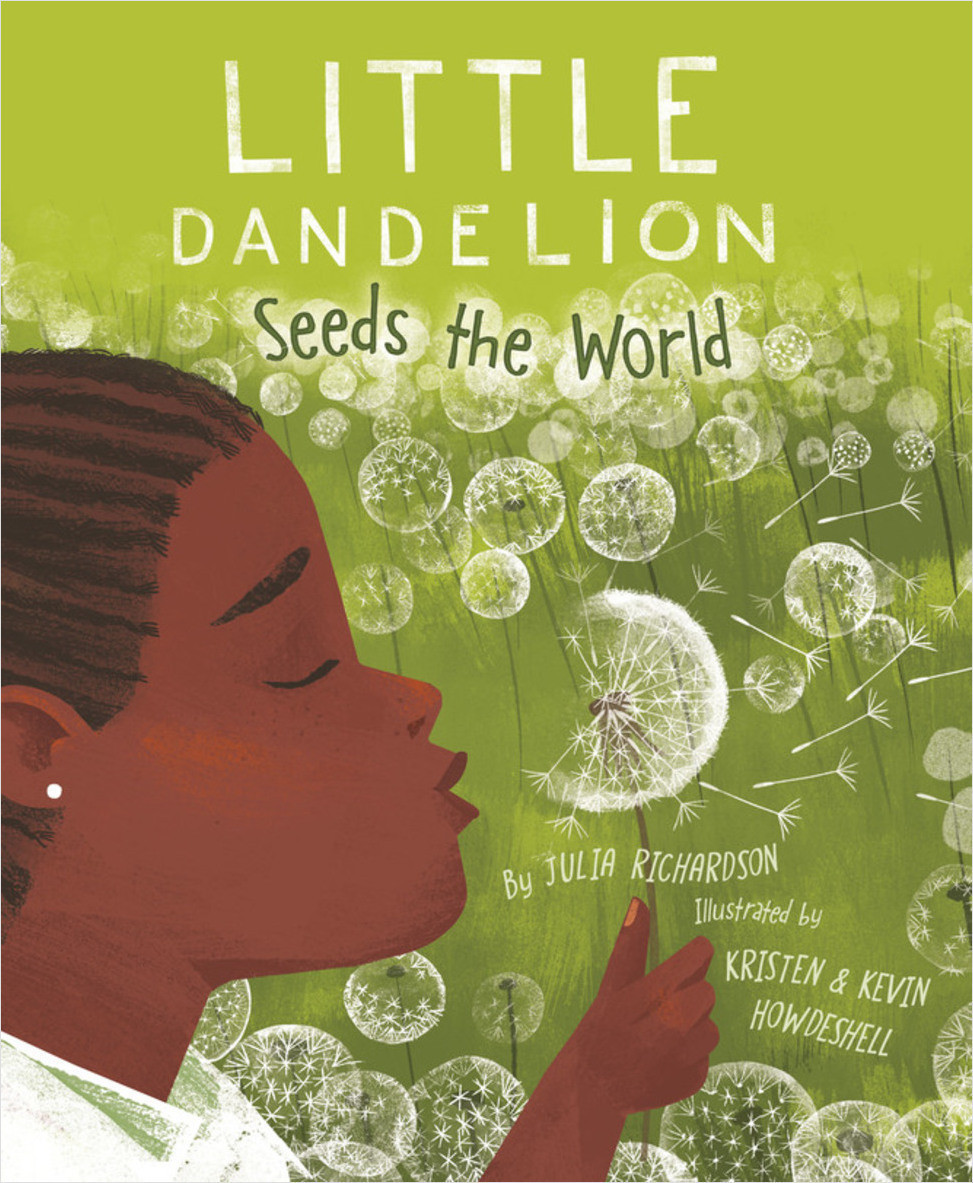 Cover: Little Dandelion Seeds the World