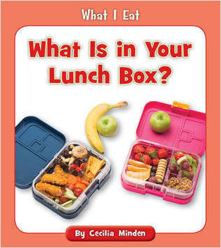 Cover: What Is in Your Lunch Box?