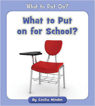 Cover: What to Put on for School?