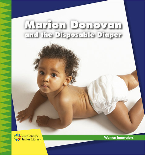 Cover: Marion Donovan and the Disposable Diaper