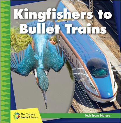 Cover: Kingfishers to Bullet Trains