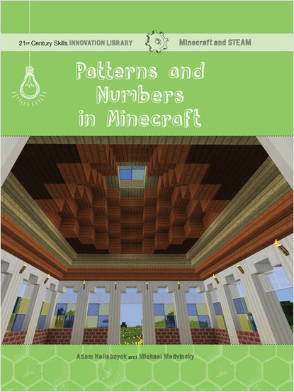 Cover: Patterns and Numbers in Minecraft: Math
