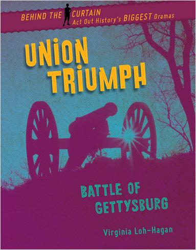 Cover: Union Triumph: Battle of Gettysburg