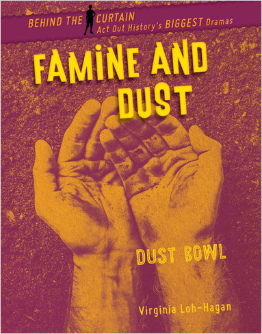 Cover: Famine and Dust: Dust Bowl