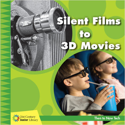 Cover: Silent Films to 3D Movies