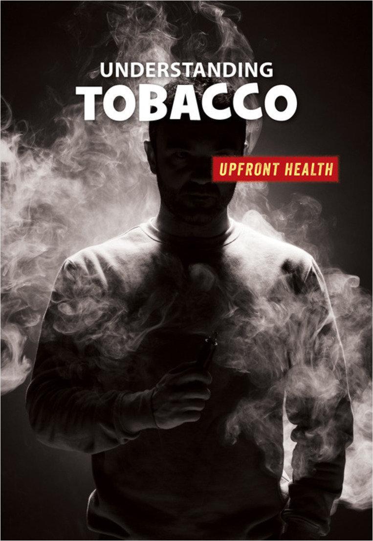 Cover: Understanding Tobacco