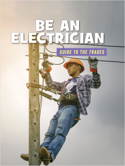 Cover: Be an Electrician