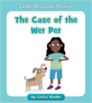 Cover: The Case of the Wet Pet