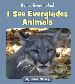 Cover: I See Everglades Animals